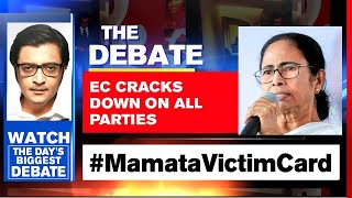 EC Cracks Down On All Parties, Draws The Line On Provocation | The Debate With Arnab Goswami