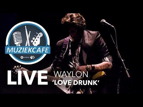 Waylon - 'Love Drunk' live bij Muziekcafé