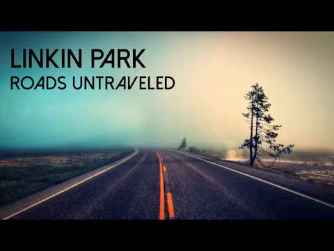 Linkin Park - Roads Untraveled (Acoustic version)