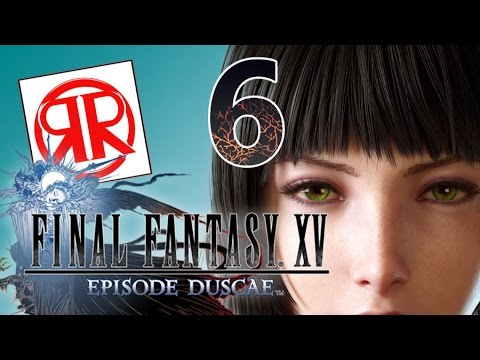 Final Fantasy XV Demo: Tight Squeeze - EP: 6 - Rogues and Roleplayers