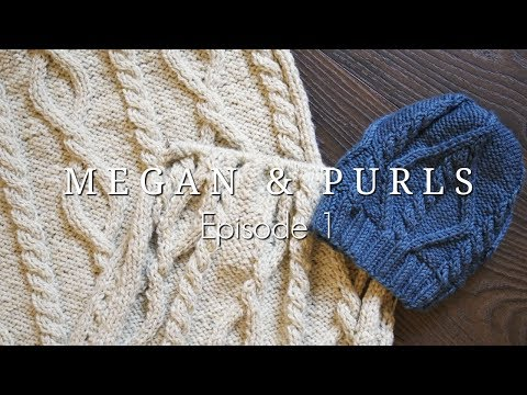 Megan and Purls Podcast | Episode 1 | Megan Brightwood