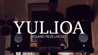 Yulloa Live on Roland TR-8, TB-03