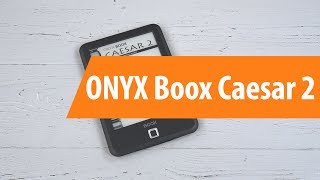 Распаковка ONYX Boox Caesar 2 / Unboxing ONYX Boox Caesar 2