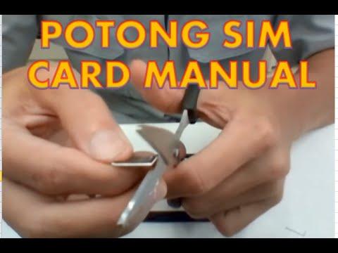 Cara Potong Sim Card Manual Tapi Presisi Youtube