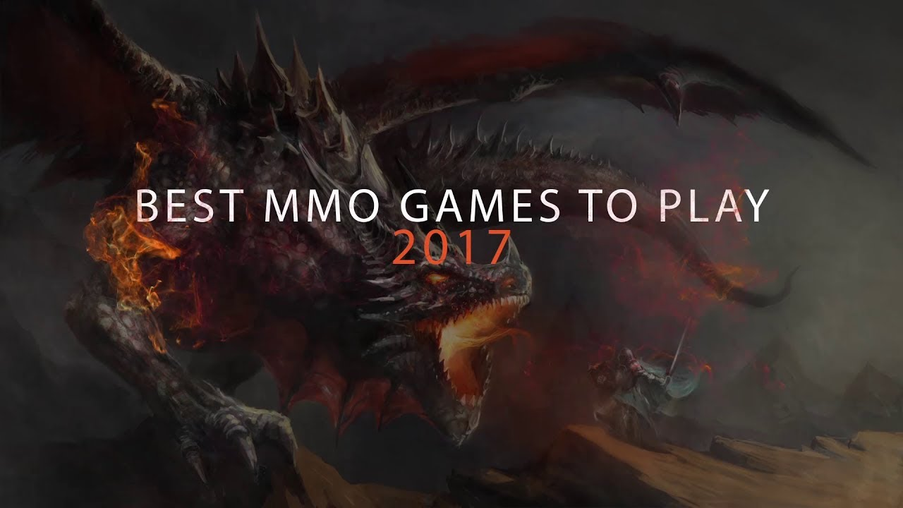 Top MMORPG Games To Play In 2017 - Pivotal Gamers