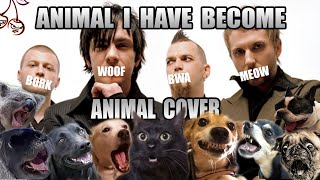 Three Days Grace  Animal I Have Become (Animal Cover)