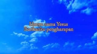 Hanya nama Yesus - Instrumental