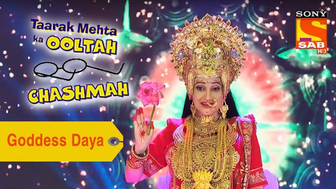 Your Favorite Character | Goddess Daya | Taarak Mehta Ka ... Taarak Mehta Ka Ooltah Chashmah Daya