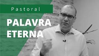A Palavra ETERNA e IMUTÁVEL | Rev. Juliano Socio