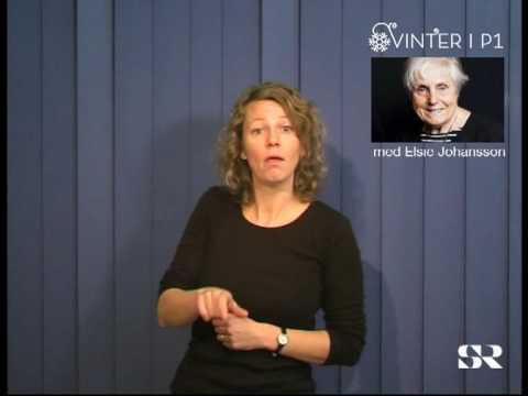 SR P1: Vinter med Elsie Johansson, del 6 av 7