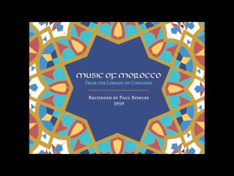 Music of Morocco - Paul Bowles, 1959 [CD1]