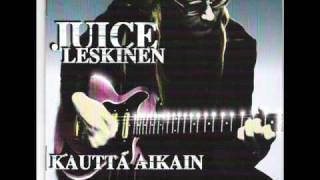 Juice Leskinen - Ei elämästä selviä hengissä