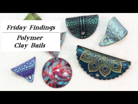 DIY Polymer Clay Jewelry Bails-Friday Findings Tutorial
