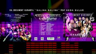 Ercüment Karanfil Feat. Seda Sular - Salına Salına mp3