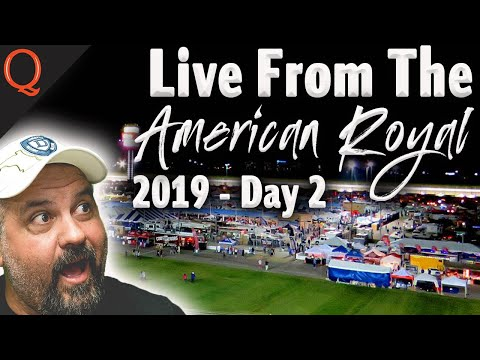 Live From The American Royal 2019 Day 2