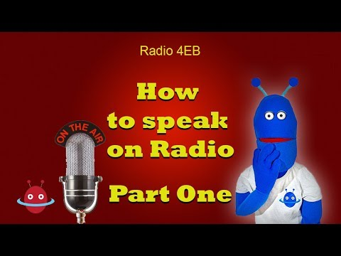How to speak on radio - Part One