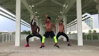 Baixar Só Quer Vrau - MC MM feat DJ RD - Jorge Moreno / Zumba Fitness