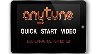 Anytune - Quick Start Video for iPad