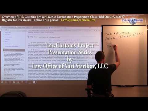 07/25/2017 Customs Broker License Preparation Exam Class Overview
