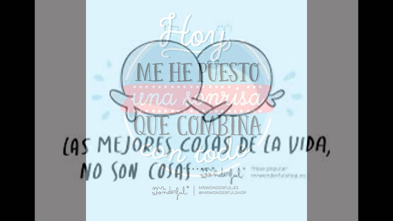 Frases De Mr Wonderful Bonitas Amor Amistad Y Amigas