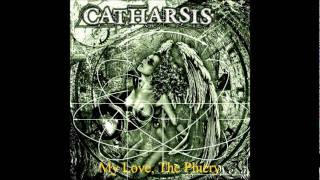 Catharsis - (2001) Dea & Febris Erotica - 03 - My Love, The Phiery