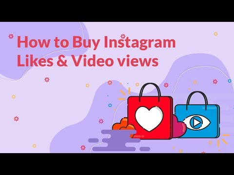 How to Buy likes and Video views