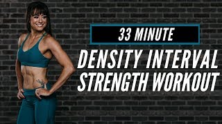 Density Interval strength Workout | 33 Minutes No Equipment