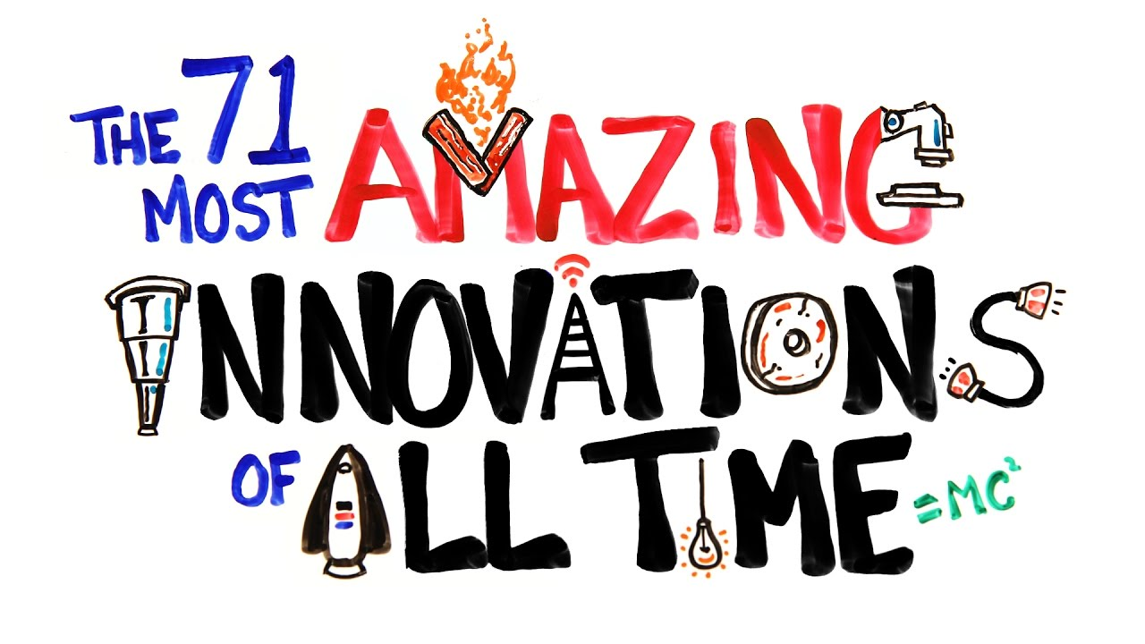 the 71 most amazing innovations of all time youtube