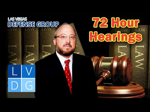 """What are """"72 hour hearings"""" in Nevada criminal law?"""