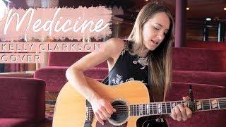 Baixar Medicine - Kelly Clarkson (covered by Bailey Pelkman)