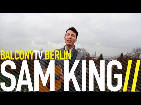 SAM KING - ALL I WANNA DO (BalconyTV)