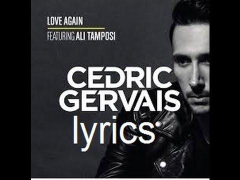 CEDRIC GERVAIS love again lyrics