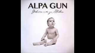 Alpa gun Nie verstanden