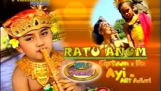 Ratu Anom - Bali Kids Song