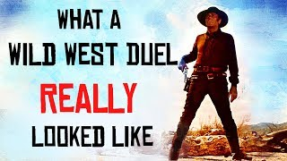 What a Wild West Duel Really Looked Like