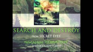 SECRET EYES - Search And Destroy (Official Stream)