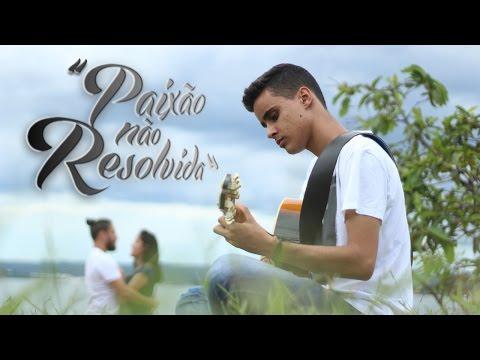 Paixão Não Resolvida - Pedro Nunes | Vídeo Clipe