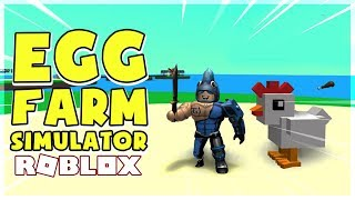 ROBLOX | THE MAIN TASK OF THIS GAME IS JUST KILL THE CHICKEN | Egg Farm Simulator