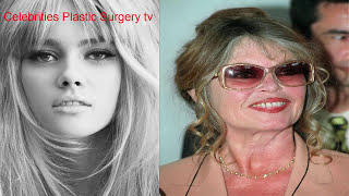 Brigitte Bardot BEFORE AND AFTER - young and old-