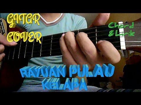Rayuan Pulau Kelapa | Lagu Wajib | Lirik dan Chord | Guitar Cover by Van