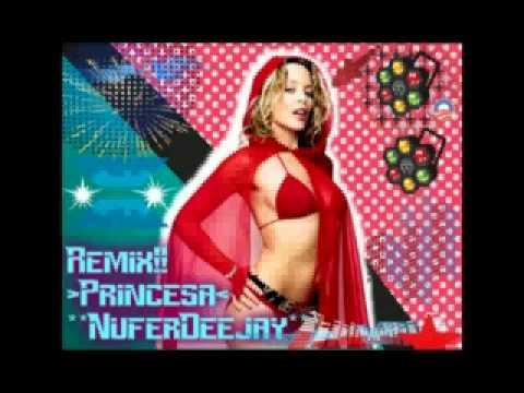 Princesa- Nufer Deejay Remix!.wmv