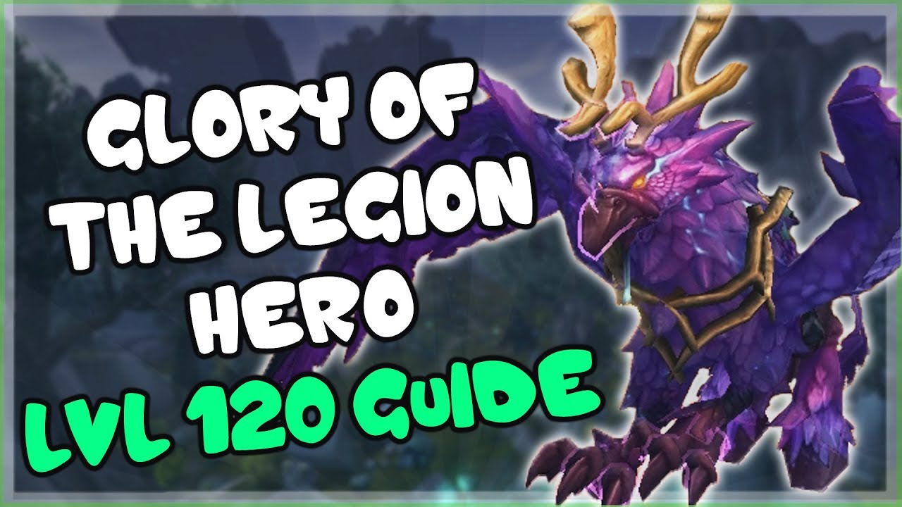 Glory of the Legion Hero Guide Lvl 120 BFA - Leyfeather Hippogryph