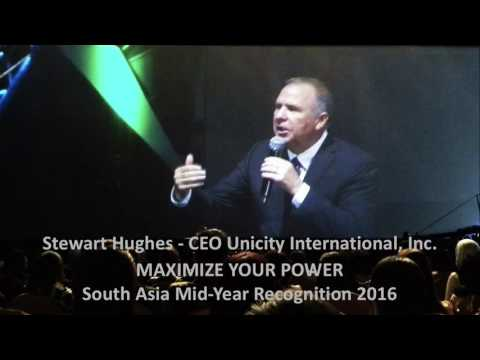 MAXIMIZE YOUR POWER - Stewart Hughes | Unicity South Asia Mid-Year Recognition 2016