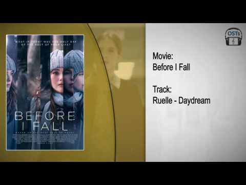 Before I Fall | Soundtrack | Ruelle - Daydream