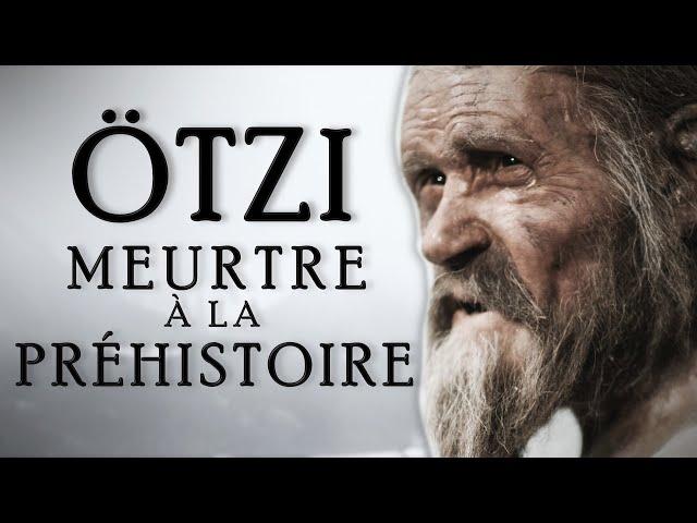 ÖTZI - Meurtre à la préhistoire ? | Documentaire