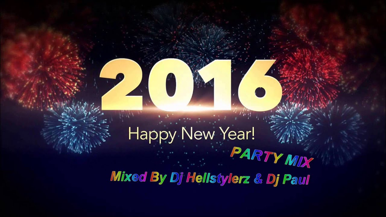 happy new year 2016 party dance mix youtube