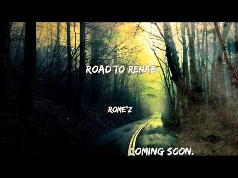 Rome'z - Road To Rehab (MixTape Sampler)
