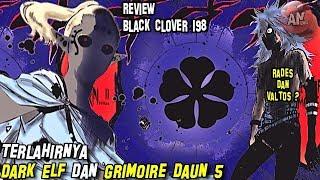Lahirnya Dark Elf dan Grimoire daun 5 | Review Black Clover 198