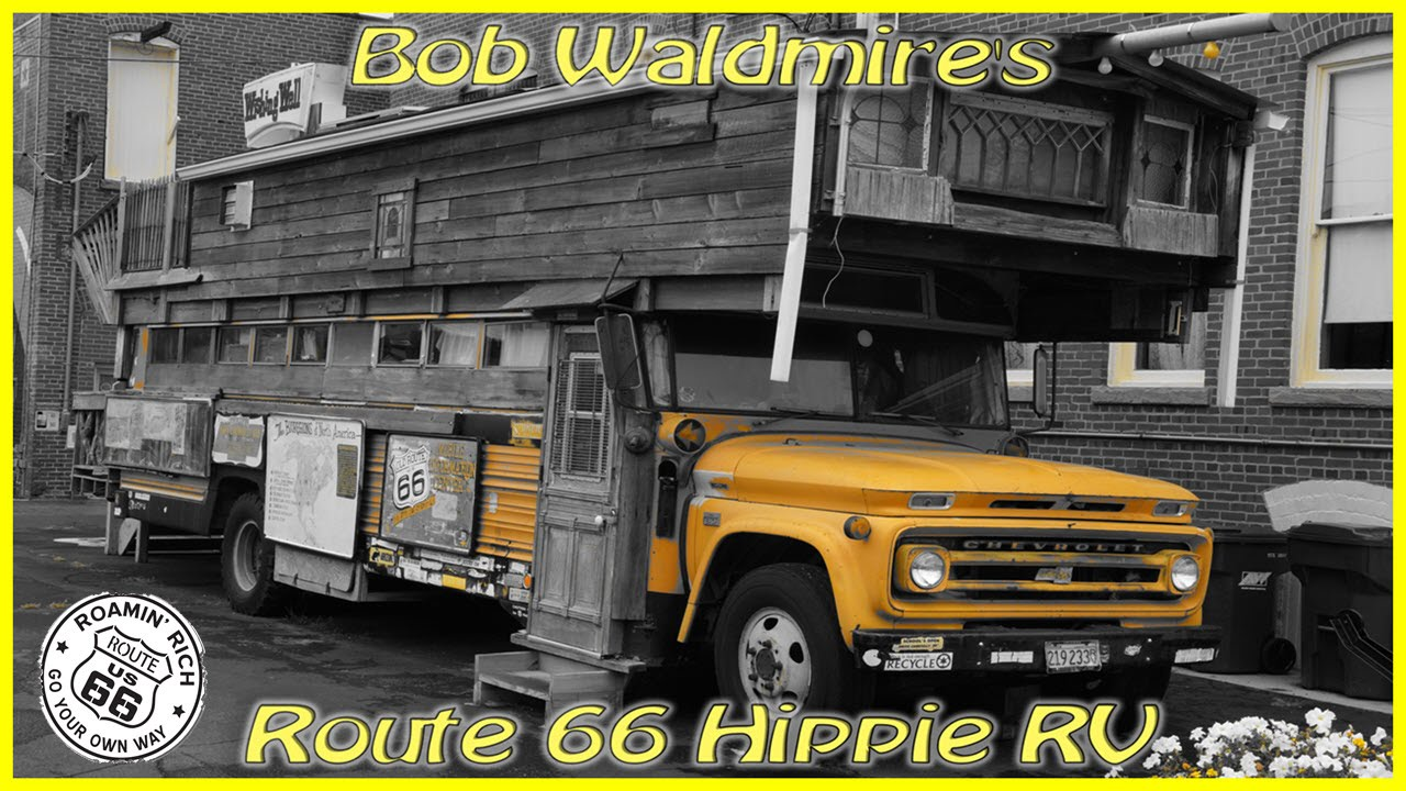 Hippie Buses Bob Waldmires Ultimate Hippie Rv Land Yacht Route 66 Bus Youtube