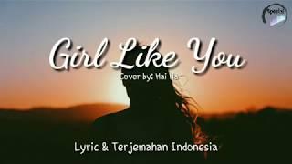 Girls like you lyrics ❤️